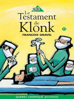 cover image of Klonk 11--Le Testament de Klonk