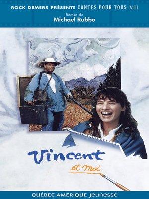cover image of Vincent et moi
