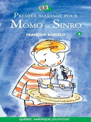 cover image of Momo de Sinro 08--Premier mariage pour Momo de Sinro