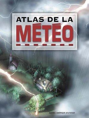 cover image of Atlas de la météo