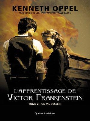 cover image of L'Apprentissage de Victor Frankenstein, Tome 2 Un vil dessein