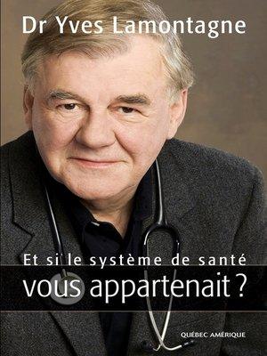 cover image of Et si le système de santé vous appartenait ?