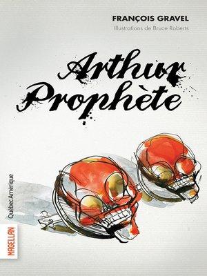 cover image of Arthur Prophète