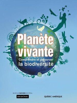cover image of Planète Vivante