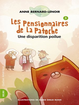 cover image of Les Pensionnaires de La Patoche 3- Une Disparition poilue