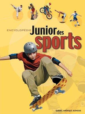 cover image of Encyclopédie Junior des Sports