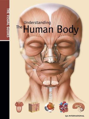 cover image of The Visual Guide to Understanding the Human Body