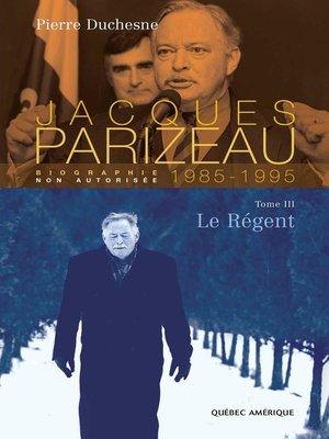 cover image of Jacques Parizeau Tome 3
