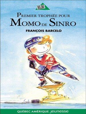 cover image of Momo de Sinro 02--Premier trophée pour Momo de Sinro