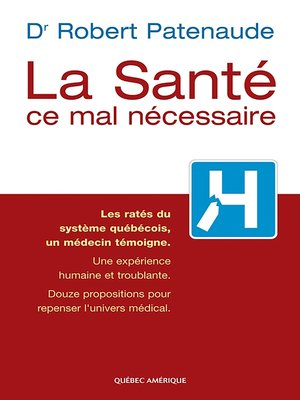 cover image of La Santé, ce mal nécessaire