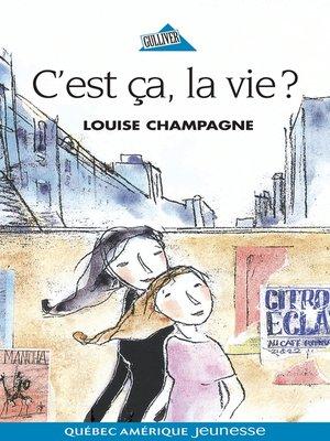 cover image of C'est ça, la vie?