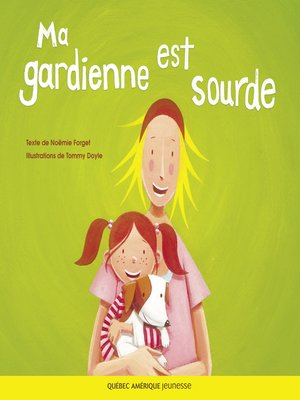 cover image of Ma gardienne est sourde