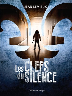 cover image of Les Clefs du silence