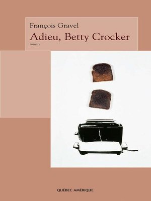 cover image of Adieu, Betty Crocker