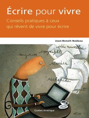 cover image of Écrire pour vivre