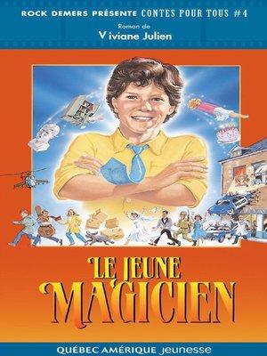 cover image of Le Jeune Magicien