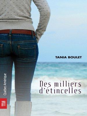 cover image of Des milliers d'étincelles