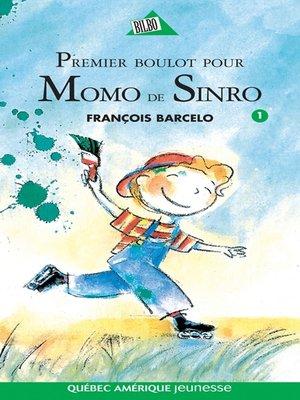 cover image of Momo de Sinro 01--Premier boulot pour Momo de Sinro