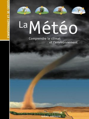 cover image of Les Guides de la connaissance--La Météo