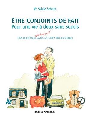 cover image of Être conjoints de fait