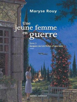 cover image of Une jeune femme en guerre, Tome 3