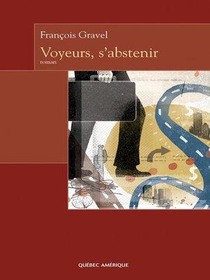 cover image of Voyeurs, s'abstenir