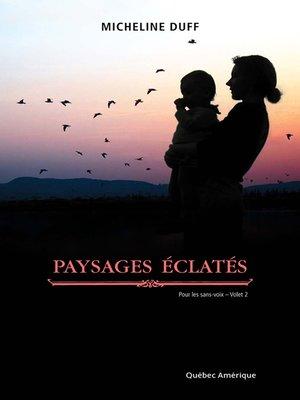 cover image of Paysages éclatés