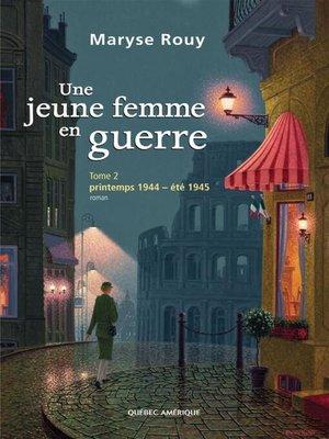 cover image of Une jeune femme en guerre, Tome 2