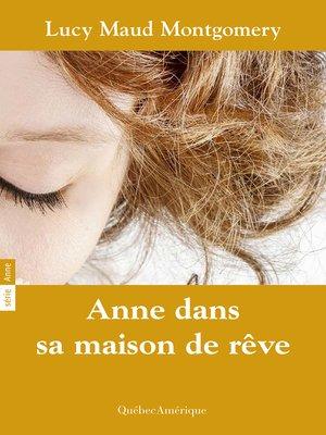 cover image of Anne 05--Anne dans sa maison de rêve