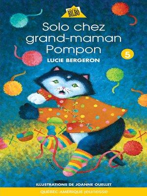 cover image of Solo chez Grand-maman Pompon