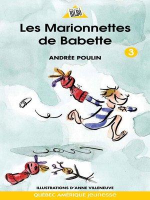 cover image of Babette 3--Les Marionnettes de Babette