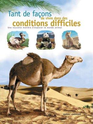 cover image of Tant de façons de vivre dans des conditions difficiles