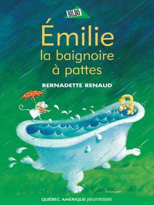 cover image of Émilie, la baignoire à pattes