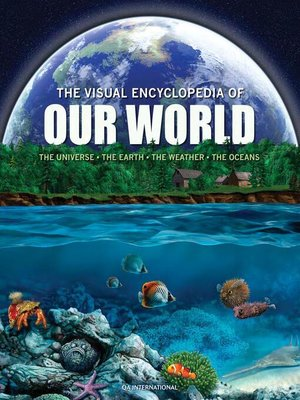 cover image of The Visual Encyclopedia of Our World