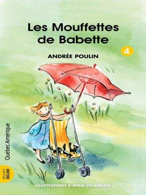 cover image of Babette 4--Les Mouffettes de Babette