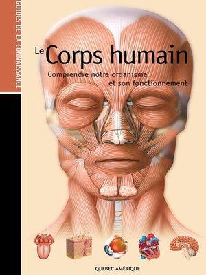 cover image of Les Guides de la connaissance--Le Corps Humain