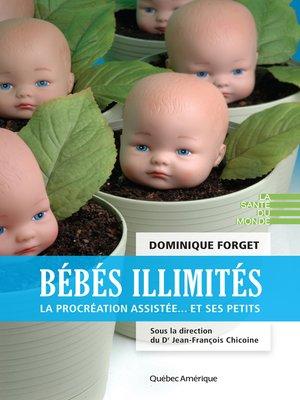 cover image of Bébés illimités