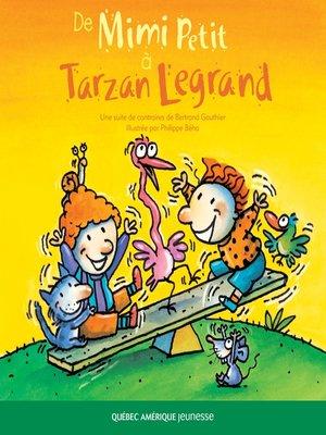 cover image of De Mimi Petit à Tarzan Legrand
