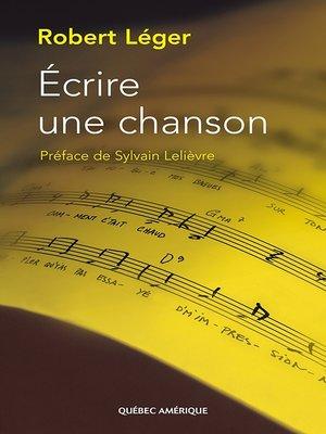 cover image of Écrire une chanson