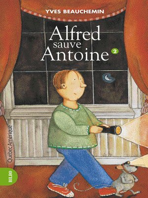 cover image of Antoine et Alfred 02--Alfred sauve Antoine
