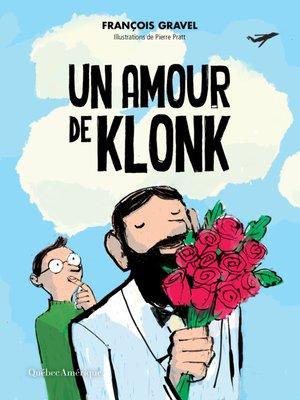 cover image of Un amour de Klonk