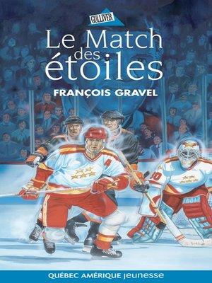 cover image of Le Match des étoiles