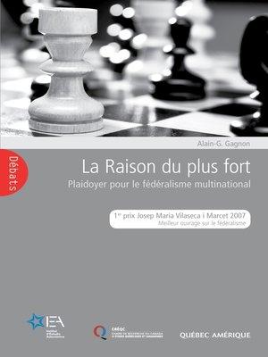 cover image of La Raison du plus fort