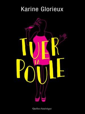 cover image of Tuer la poule