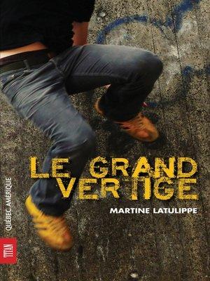 cover image of Le Grand Vertige