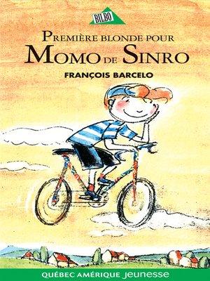 cover image of Momo de Sinro 03--Première blonde pour Momo de Sinro