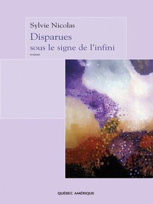 cover image of Disparues sous le signe de l'infini