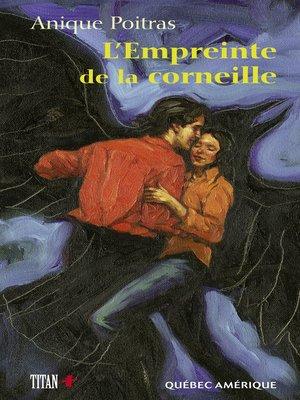cover image of L'Empreinte de la corneille