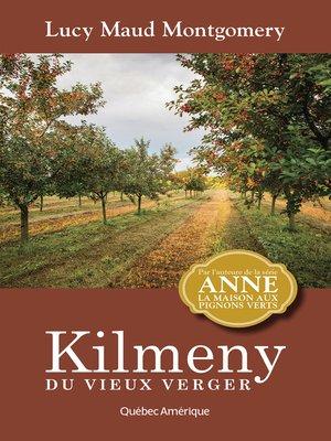 cover image of Kilmeny du vieux verger