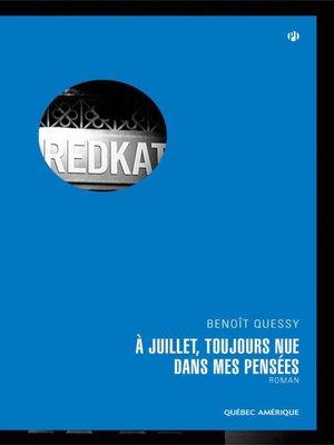 cover image of À Juillet, toujours nue dans mes pensées